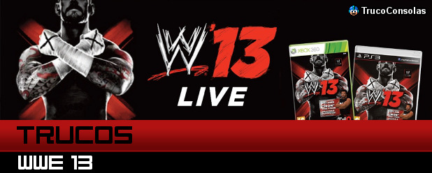 Trucos WWE 13 PS3 XB360 Wii