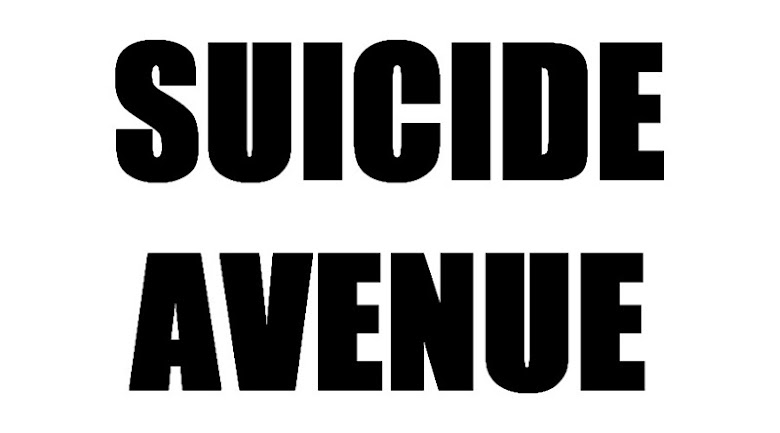 Suicide Avenue.