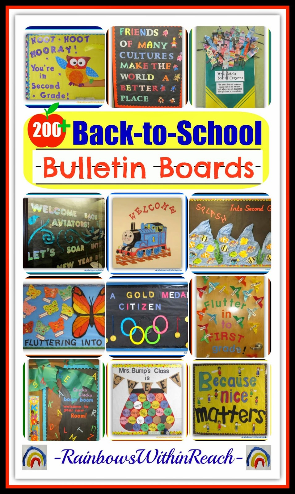 200+++ Back-to-School Bulletin Boards and Classroom Doors at RainbowsWithinReach