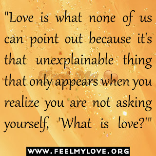 Love is what none of us can point out