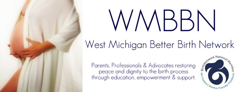 WMBBN ~       West Michigan Better Birth Network