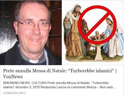 http://voxnews.info/2015/12/03/prete-annulla-messa-di-natale-turberebbe-islamici/