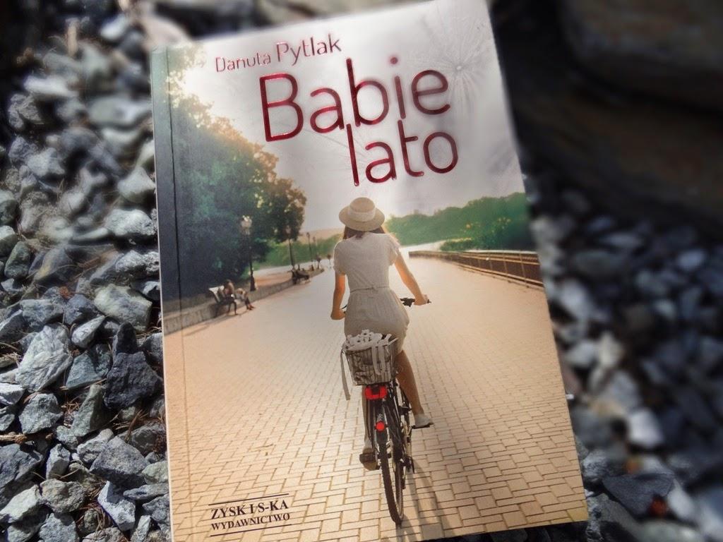 "Danuta Pytlak ""Babie lato"" recenzja książki"