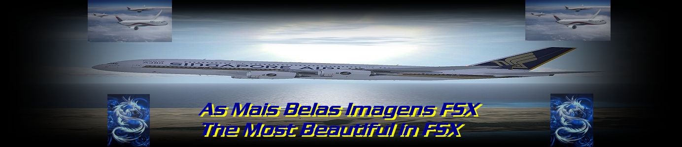AS Mais Belas Imagens do Flight Simulator X Accelaration (FSX-A)