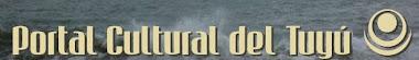 PORTAL CULTURAL DEL TUYÚ