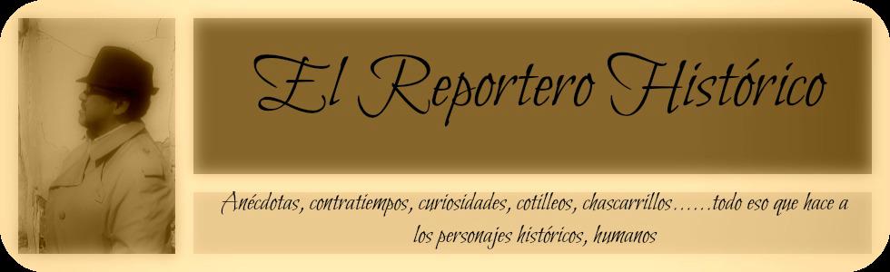 El reportero historico