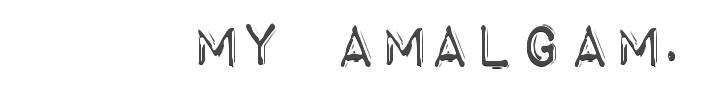 my amalgam