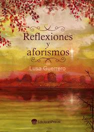 REFLEXIONES Y AFORISMOS