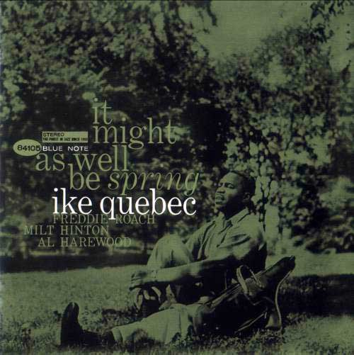 ike quebec - it might as well be spring (sleeve art)