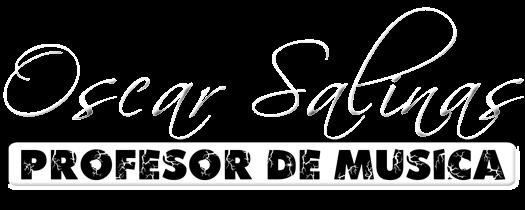Oscar Salinas Profesor de musica