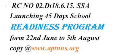 RC NO 02.Dt18.6.15. SSA Launching 45 Days School Readiness Program form 22nd June to 5th August