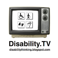 Disability.TV logo, picture of an old-style TV set with four disability symbols on the screen, and the website address: disabilitythinking.blogspot.com