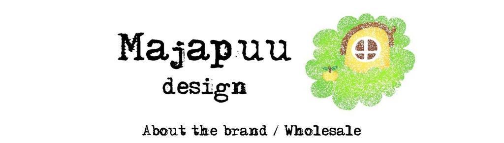 Majapuu design