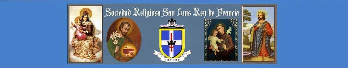 Sociedad Religiosa San Luis Rey de Francia