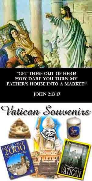 Jesus Temple Market Vatican Souvenirs Hypocrisy Joke Picture Meme