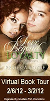 Love Beyond Loyalty Feb. 28th
