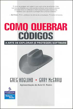 comoquebrar Download   Como Quebrar Códigos   Greg Hoglund e Gary Mcgraw