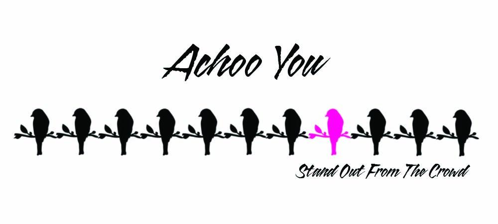 Achoo You