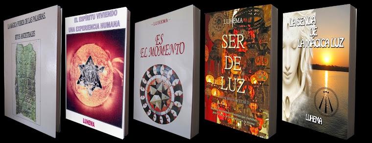 Los libros de Luhema (Pincha en la imagen para acceder al blog de LA SENDA DE LA MÁGICA LUZ)