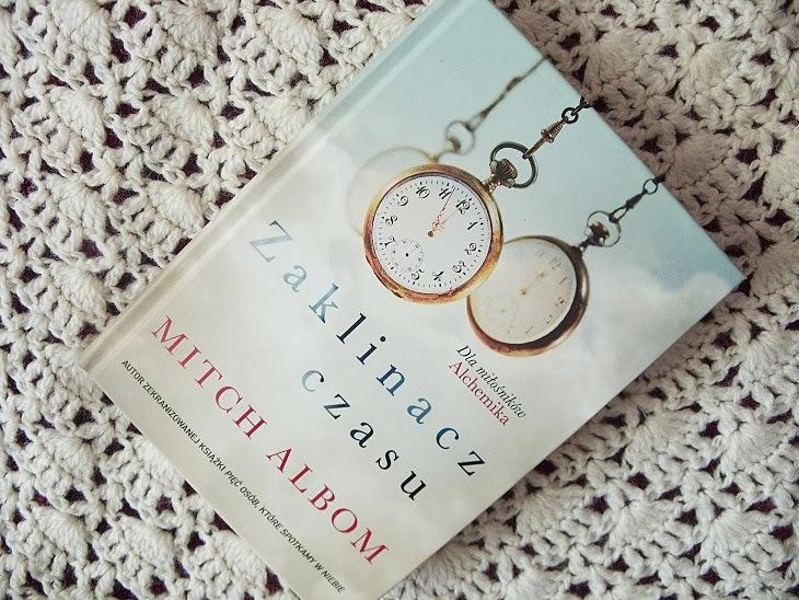 """""""Zaklinacz czasu"""" Mitch Albom"""
