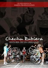 Chechu Rubiera - Historia de un Gregario