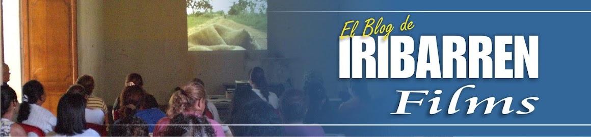 El Blog de IRIBARREN Films