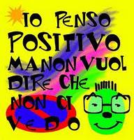 http://2.bp.blogspot.com/-CEQseT8j_rM/TsFL3_5ui7I/AAAAAAAAHgs/_FsqHlpzwl0/s200/positivit%25C3%25A0.jpg