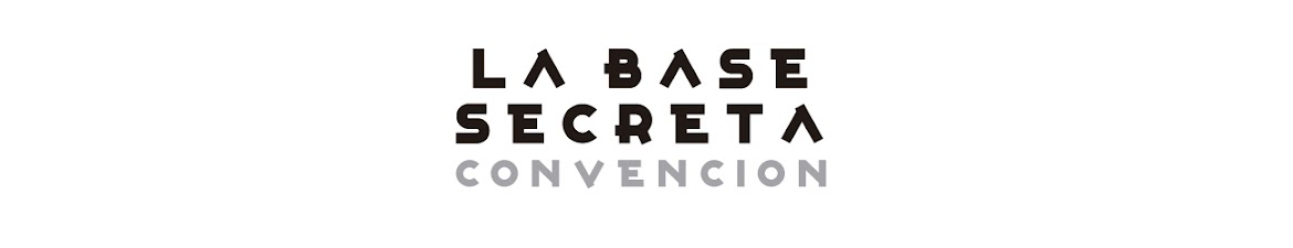LA BASE SECRETA CONVENCION