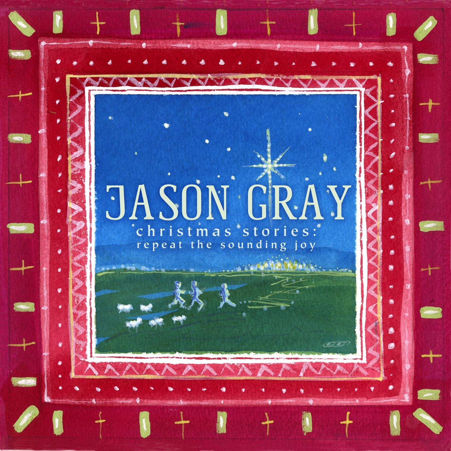 Jason Gray - Christmas Stories Repeat The Sounding Joy 2012 English Christian Christmas Album