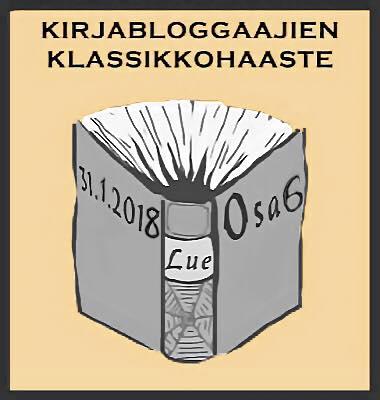 Kirjabloggaajien Klassikkohaaste osa 6 (31.1.2018)