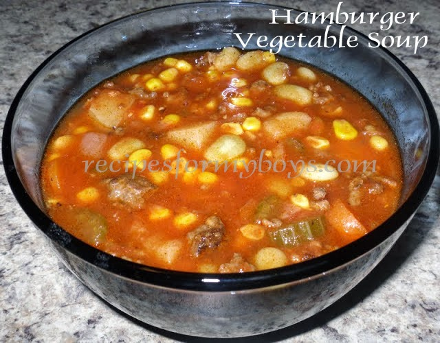 Recipes For My Boys: Hamburger Vegetable Soup