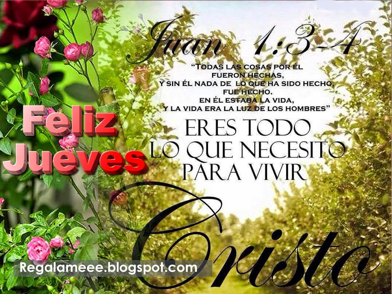 FELIZ JUEVES / TARJETAS Y POSTALES CRISTIANAS GRATIS