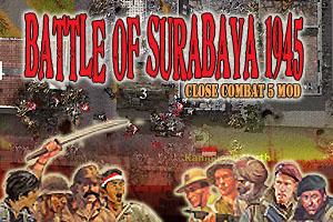 Close Combat 5 Mod: Battle Of Surabaya 1945 (PC Games)
