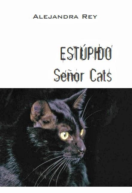 Estúpido Sr. Cats