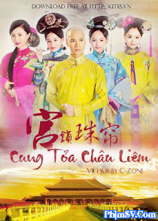 Cung Tỏa Châu Liêm - Jade Palace Lock Heart