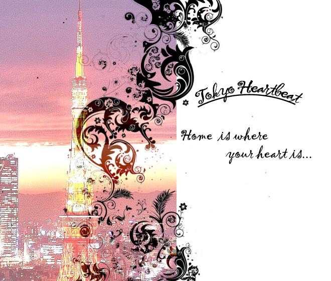 ~Tokyo Heartbeat~