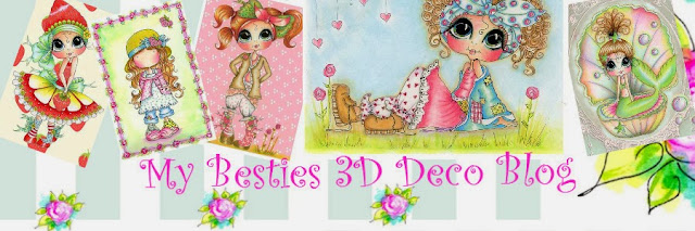 My Besties 3D Deco Blog