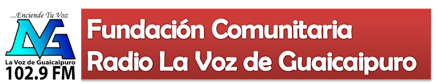 Fundacin Comunitaria Radio La Voz de Guaicaipuro 102.9 FM