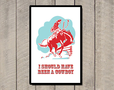 illustration cowboy on bucking bronco text i should have been a cowboy framed
