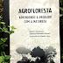 (Download) Agrofloresta: Aprendendo a produzir com a natureza