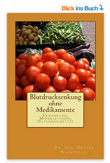 http://www.amazon.de/Blutdrucksenkung-ohne-Medikamente-Detlef-Nachtigall-ebook/dp/B01B8IILUS/ref=sr_1_2?ie=UTF8&qid=1454175843&sr=8-2&keywords=Blutdrucksenkung+ohne+Medikamente
