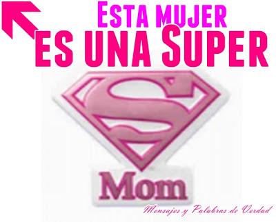 Esta es una Super Mamá