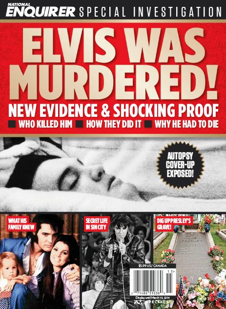 Elvis Was Murdered - magazine 2014