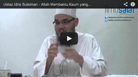 Ustaz Idris Sulaiman – Allah Membantu Kaum yang Bersabar