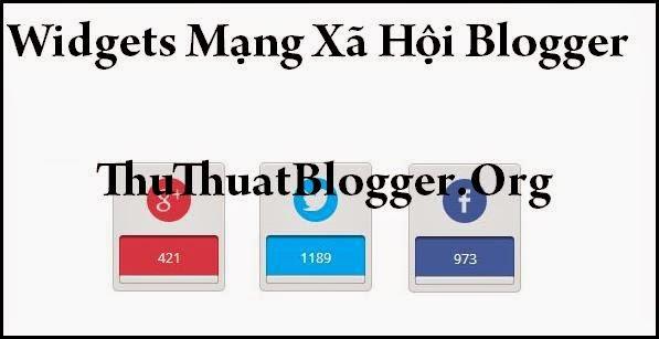 Thủ thuật tạo widget mạng xã hội đẹp cho Blogspot