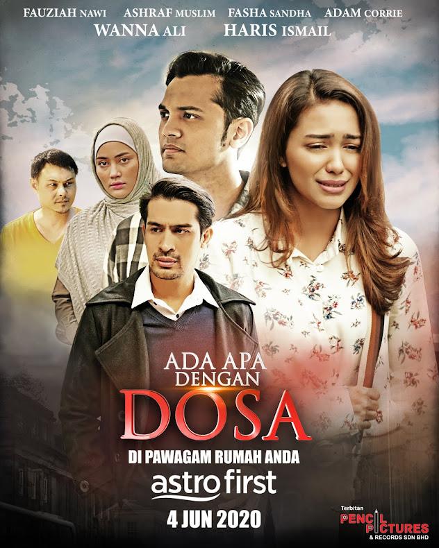 4 JUN 2020 - ADA APA DENGAN DOSA (Malay)