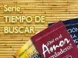 SERIE TIEMPO DE BUSCAR: LIBROS DE CONSEJERÍA