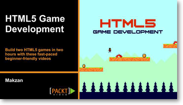 HTML5 Game Development [Video]