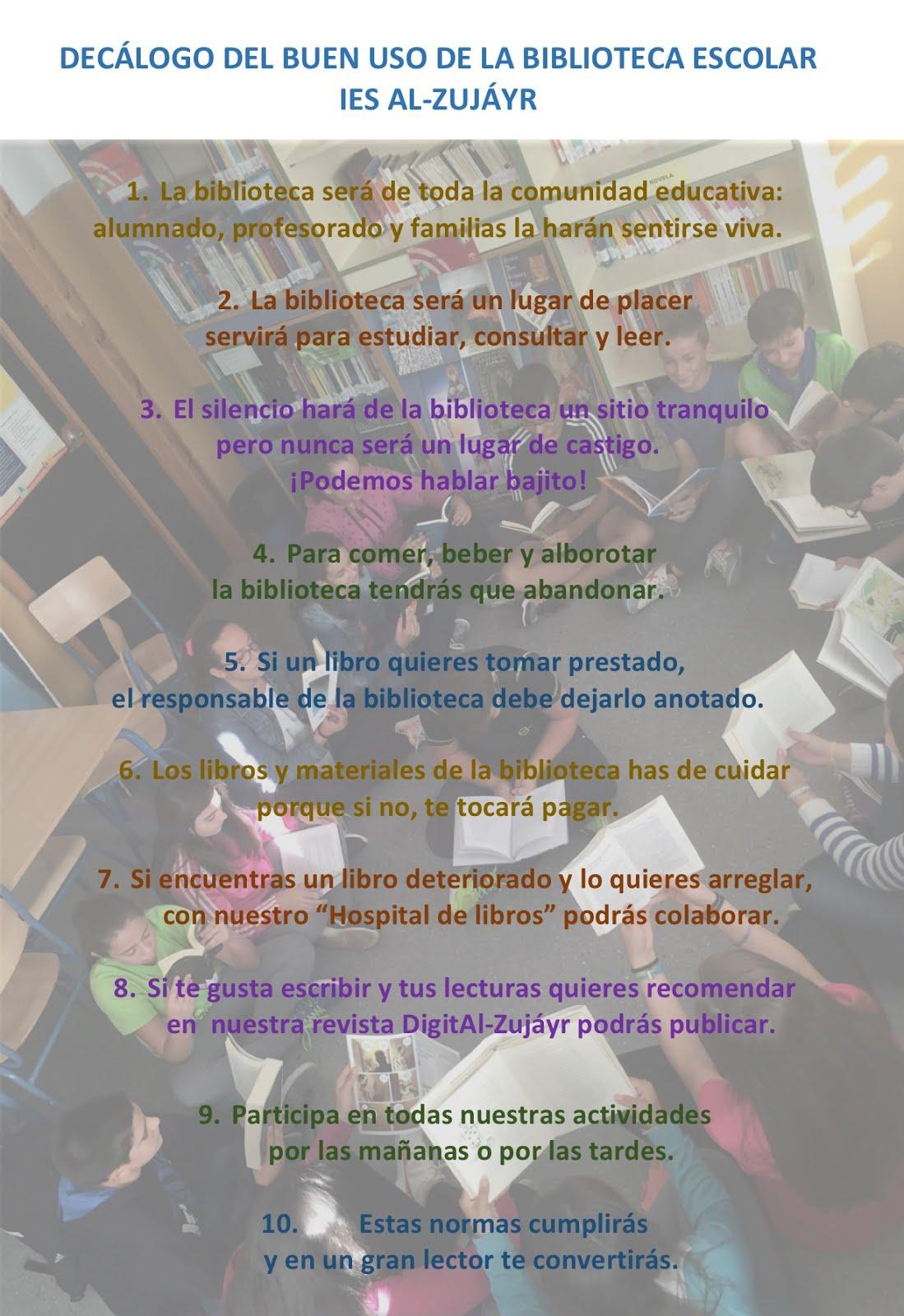 Decálogo del buen uso de la biblioteca escolar del IES Al-Zujáyr