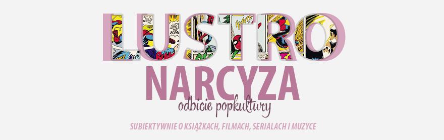 Lustro Narcyza - odbicie popkultury